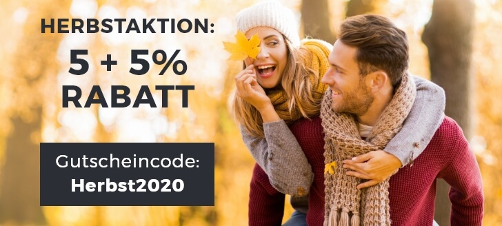Unsere Herbstaktion 2020: 5 % + 5 % bei Vorkasse!