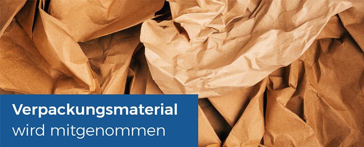 Verpackungsmaterial wird mitgenommen